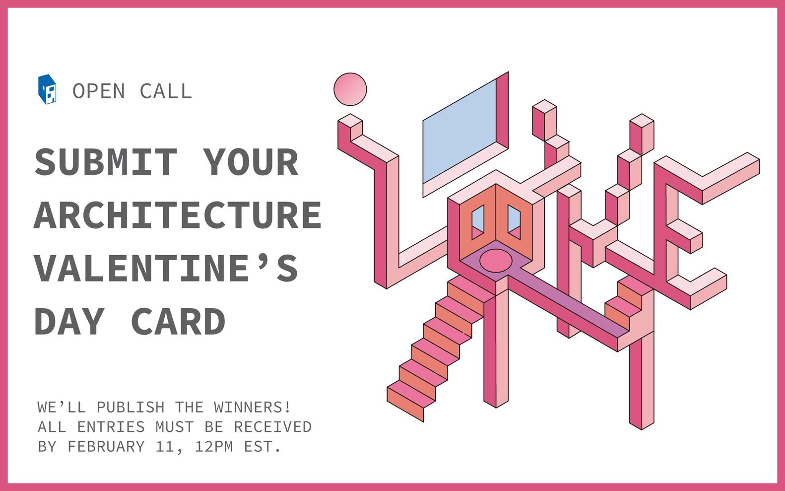 فراخوان مسابقه طراحی کارت روز ولنتاین 2019 با تِم معماری